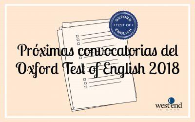 CONVOCATORIAS DEL OXFORD TEST OF ENGLISH 2018