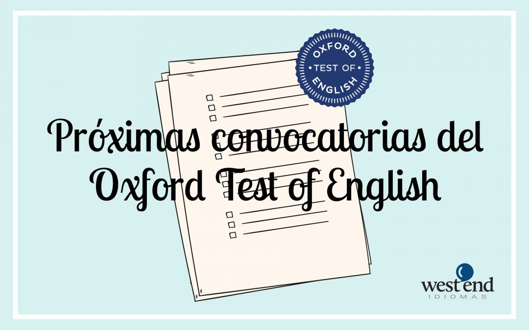 CONVOCATORIAS OXFORD TEST OF ENGLISH 2018/2019